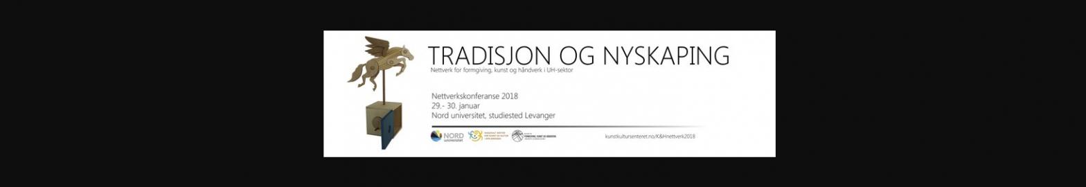 NETTVERKSKONFERANSEN 2018, TRADISJON OG NYSKAPING